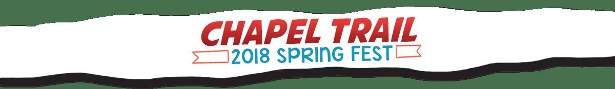 Chapel Trail Spring Fest