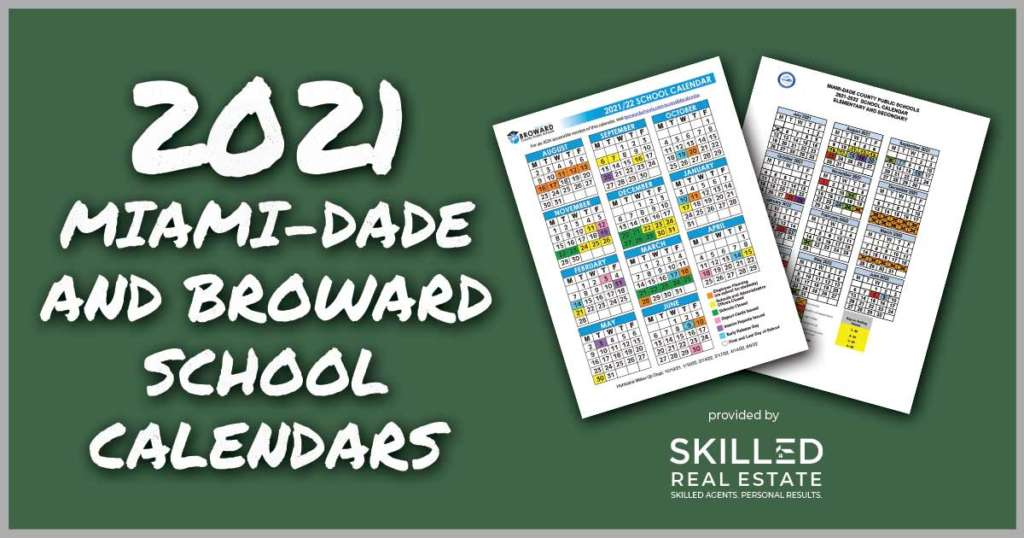2021-2022 Miami-Dade and Broward School Calendars